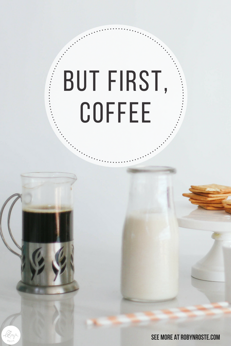 "You know that saying ""but first, coffee?"" Well this is where it originated."