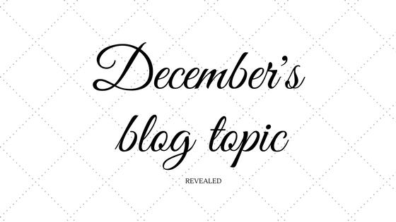 december's blog topic
