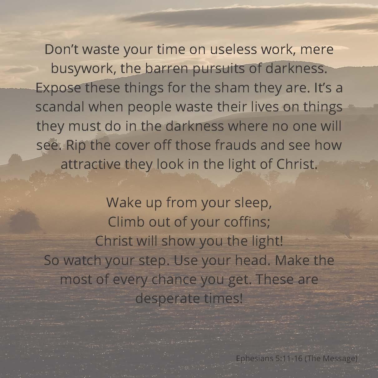 Ephesians 5: 11-16