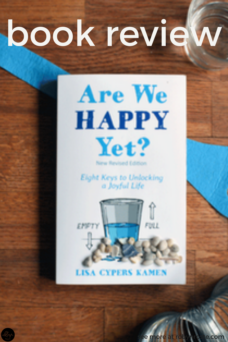Are We Happy Yet? author Lisa Cypers Kamen says happiness comes from the transformative power of self-mastery, and that happiness isn't the destination but a byproduct of the journey. Curious? There's more. In her book, she confronts common objections for why we aren't or can't be happy. Trauma, genetic depression, real problems, etc. Not discounting the challenges we face, there are ample exercises and quizzes to help us gauge where we're at happiness-wise and arm ourselves with the data we need to move forward, towards a happier life. She challenges us to deal with the mental horde of stuff packed away in our attic and take a more emotional minimalist approach...let it go!