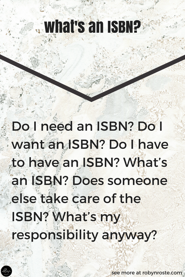 """What's an ISBN?"" This is a great question! ISBN is an industry acronym, short for International Standard Book Number. I know, jargon. You're not supposed to use industry jargon. But we'll let this one pass—just know that ISBN is a number your book gets when you publish it."