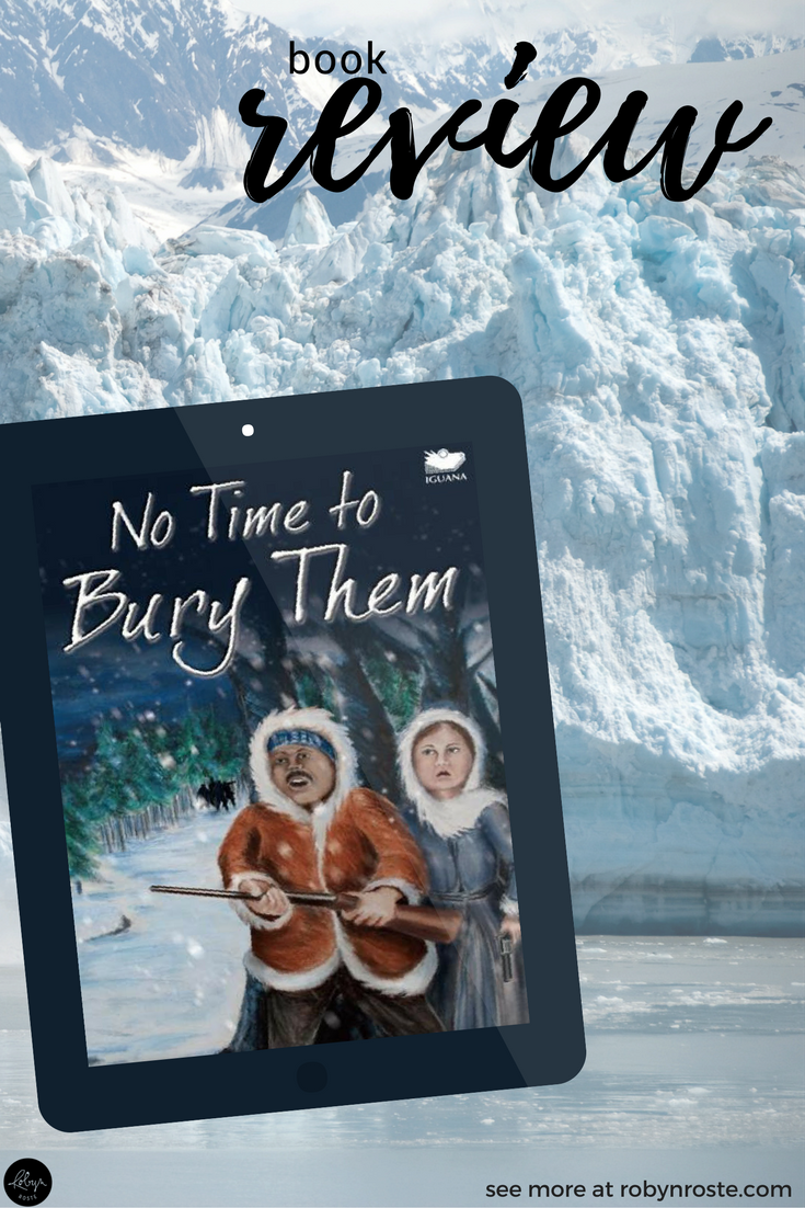 No Time to Bury Them. What. Is. This. Book. About!? This was the only thought I had when I read the pitch for Mark C. Eddy's newest book, a fictional historical adventure set in post-gold rush Yukon, Canada.