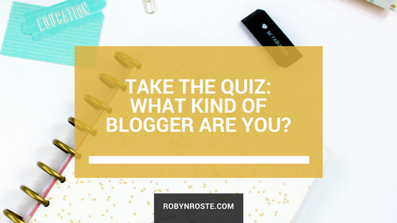 what kind of blogger are you take the quiz