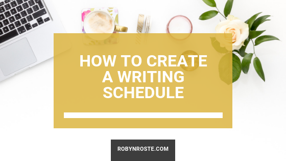 Create a Writing Schedule